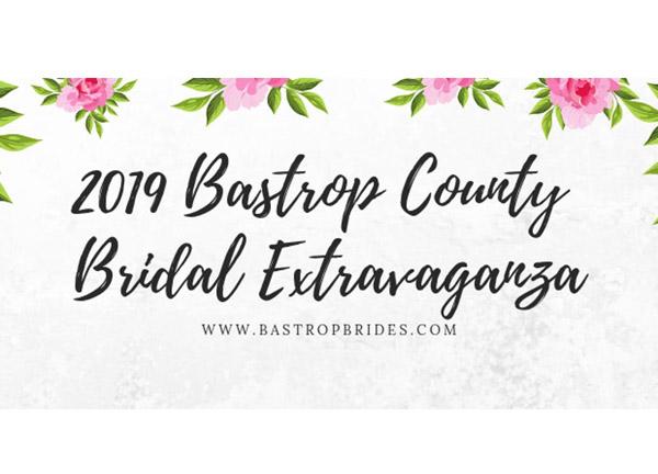2019 Bastrop County Bridal Extravaganza