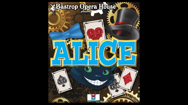 Alice, a performance at Bastrop Opera House, Texas