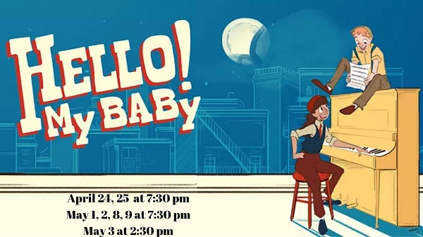 Logo image of Hello! My Baby musical to be held at the Bastrop Opera House in Bastrop Texas.